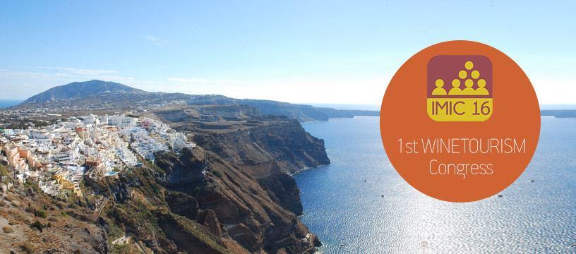 1st WINETOURISM Congress 14-16 October 2016, Santorini